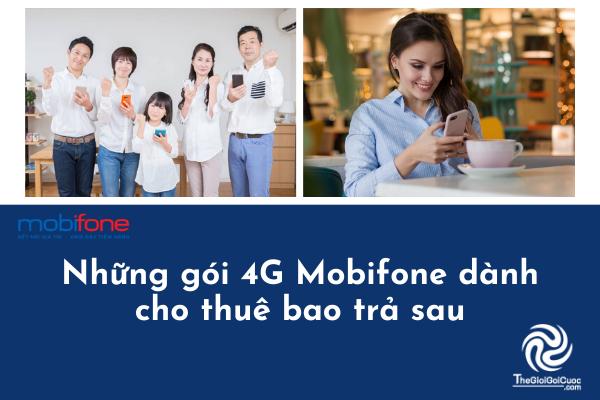 Những gói 4g mobifone nào dành cho thuê bao trả sau.thegioigoicuoc.com