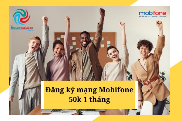 Đăng ký mạng mobifone 50k 1 tháng.thegioigoicuoc.com