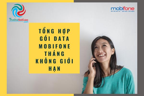 Tổng hợp gói Data Mobifone tháng không giới hạn 2020.thegioiggoicuoc.com