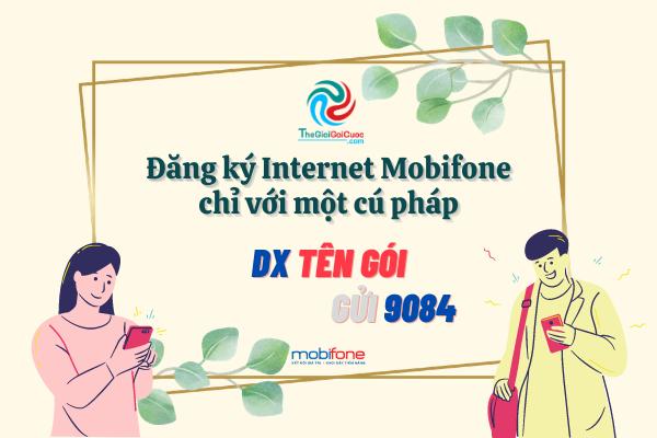 Đăng ký Internet Mobifone chỉ với một cú pháp.thegioigoicuoc.com