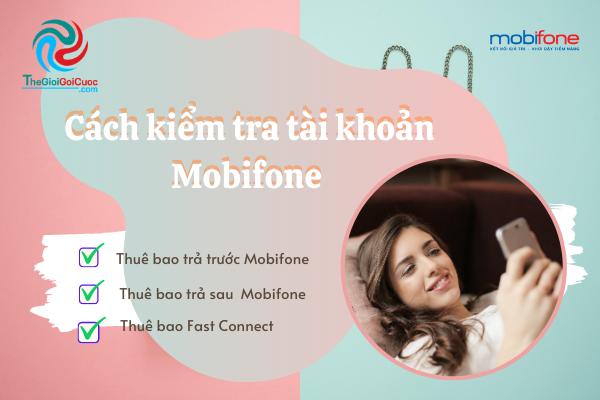 Cách kiểm tra tài khoản Mobifone mà các thuê bao cần lưu ý.thegioigoicuoc.com