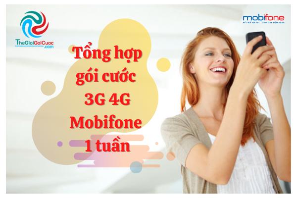 Tổng hợp gói cước 3G 4G Mobifone 1 tuần.thegioigoicuoc.com